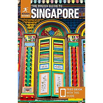 The Rough Guide to Singapore (Travel Guide with Free eBook) by Rough