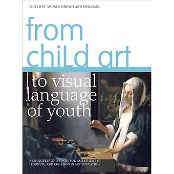 From Child Art to Visual Language of Youth