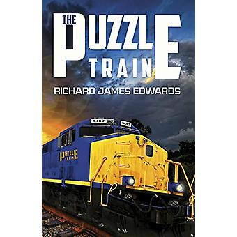 The Puzzle Train by Richard James Edwards - 9781784655051 Book