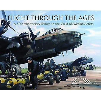 Flight Through the Ages - A Fiftieth Anniversary Tribute to the Guild