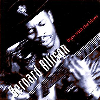 Allison*Bernard - Born with the Blues [CD] USA import