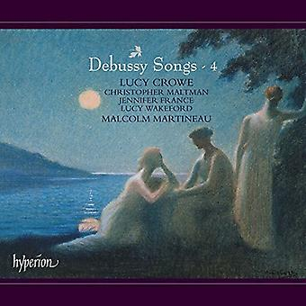 Debussy / Crowe, Lucy - Songs 4 [CD] USA import