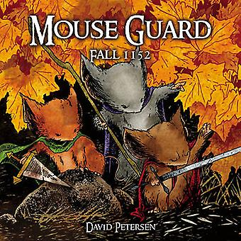 Mouse Guard Volume 1 Fall 1152 by Petersen & David