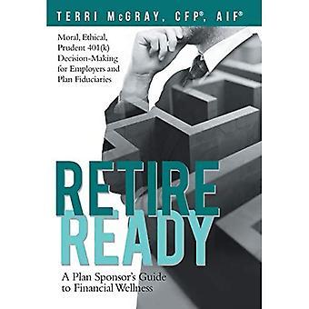 Met pensioen: Een Plan Sponsor's Guide to Financial Wellness
