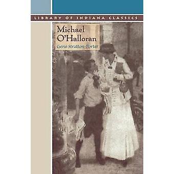 Michael O'Halloran-tekijä Gene Stratton-Porter - 9780253210456 Kirja