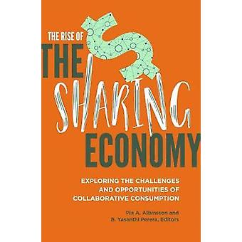 The Rise of the Sharing Economy - Exploring the Challenges and Opportu