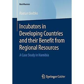 حاضنات في البلدان النامية والاستفادة من إعادة الإقليمية