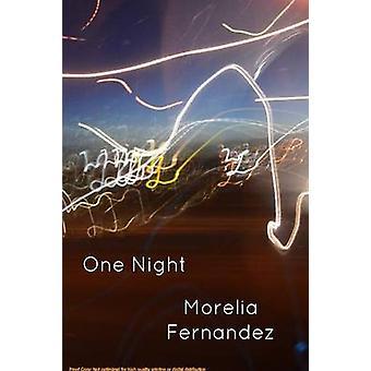 One Night door Morelia Fernandez