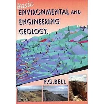 Basic Environmental and Engineering Geology door Fred Bell