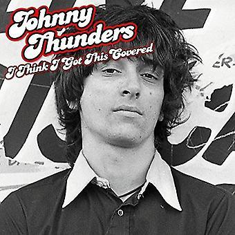 Johnny Thunders - Thunders Johnny-I Think I Got This Co [Vinyl] USA import