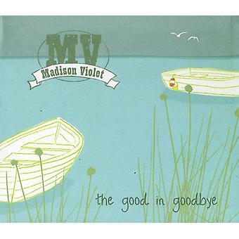 Madison Violet - Good in Goodbye [CD] USA import