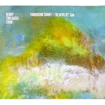 Henry Threadgill & Zooid - Tomorrow Sunny/the Revelry [CD] USA import