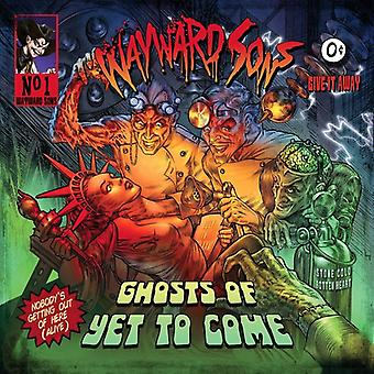 Wayward Sons - Ghosts of Yet to Come [Vinyl] USA import