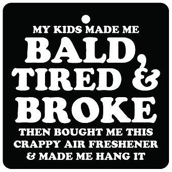Børn gjorde mig skaldet bil luftfriskere