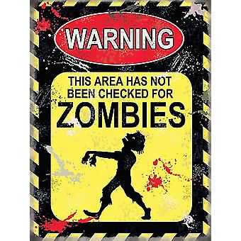 ADVERTENCIA esta área no ha sido verificado de Metal pequeña Zombies firmar 200 Mm X 150 Mm