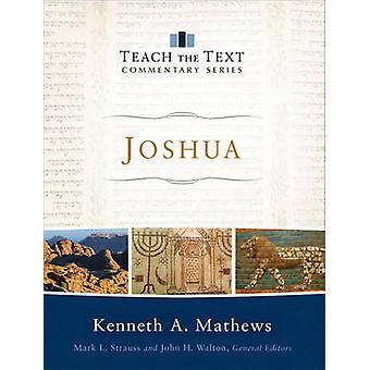 Joshua av Kenneth A Mathews - merke Strauss - John Walton - 9780801092