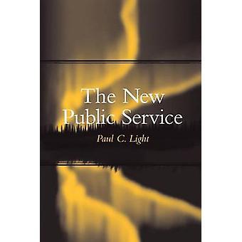 De nieuwe openbare dienst door Paul C. Light - 9780815752431 boek