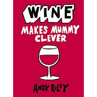 Vin fait momie intelligent par Andy Riley - livre 9781444711035