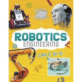 Ingegneria robotica - imparare - provatelo! di ingegneria robotica - Lea