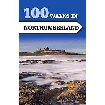 100 des randonnées dans le Northumberland Norman Johnsen - livre 9781785001833