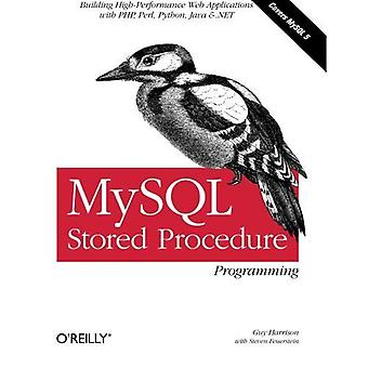 MySQL lagrad procedur-programmering