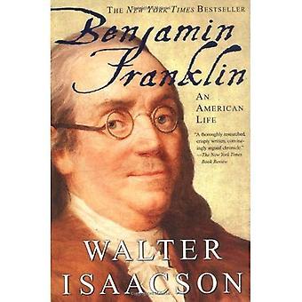 Benjamin Franklin: En amerikansk Life
