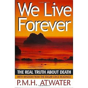 Vivimos para siempre: La verdad sobre la muerte