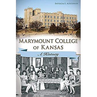 Marymount College of Kansas:: Geschichte