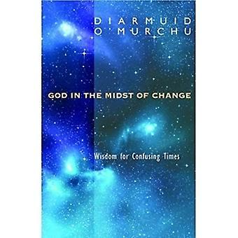 Gud mitt i förändring