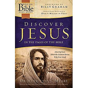 Discover Jesus in the Pages of the Bible (What the Bible Is All about (Tyndale House))