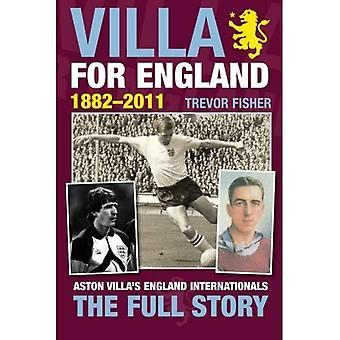 Villa for England: 1882-2011