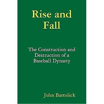 Rise and Fall by Bartolick & John