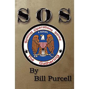 Special Operations SquadThe Versammlung von Purcell & Bill