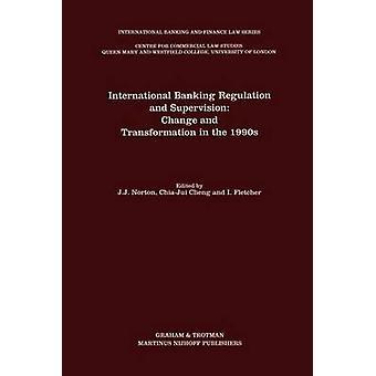 International Banking asetuksen ja valvonnan muutos ja muutos 1990-luvulla Fletcher & I.