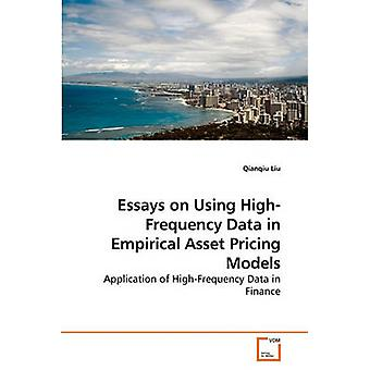 Essays on Using HighFrequency Data in Empirical Asset Pricing Models by Liu & Qianqiu