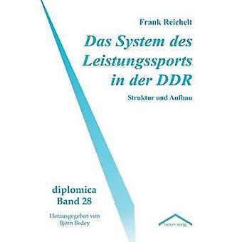 Das System des Leistungssports in der DDR by Reichelt & Frank