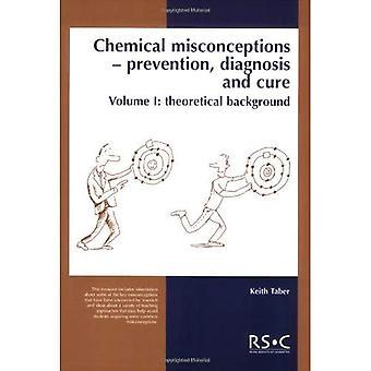 Chemische misvattingen: Theorie Pt.1: preventie, diagnose en behandeling