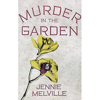 Murder in the Garden by Jennie Melville - 9780312291853 Book