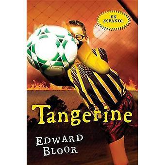 Tangerine by Edward Bloor - Pablo De La Vega - 9780544336339 Book