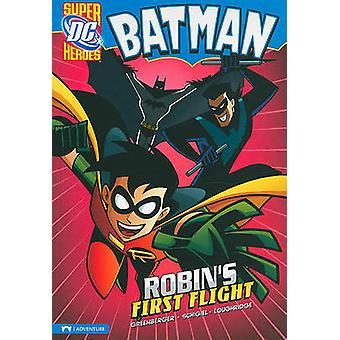 Robin's First Flight by Robert Greenberger - 9781434222626 Book