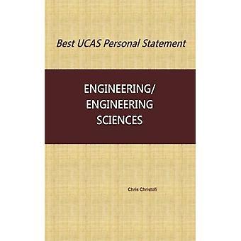 Best Ucas Personal Statement - Engineering/Engineering Sciences by Chr