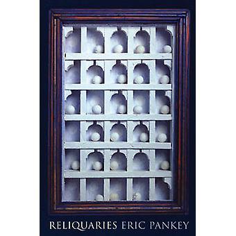 Reliquaries by Eric Pankey - 9781931337120 Book