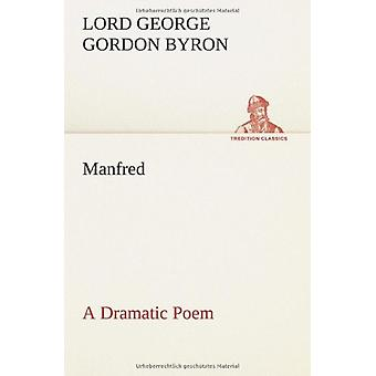 Manfred by Lord George Gordon Byron - Lord - 9783849553364 Book