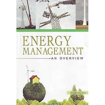Energy Management - An Overview by Simantee Sen - 9788131412466 Book