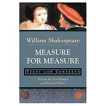 Measure for Measure: Texts and Contexts (Bedford Series in History & Culture)