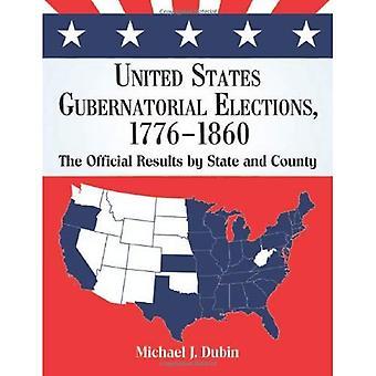 Eleições para governador nos Estados Unidos, 17761860: Os resultados oficiais pelo Estado e Condado de