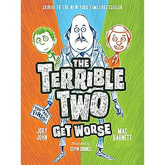 The Terrible Two Get Worse by Mac Barnett - 9781419727382 Book