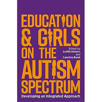 Education and Girls on the Autism Spectrum by Judith Hebron