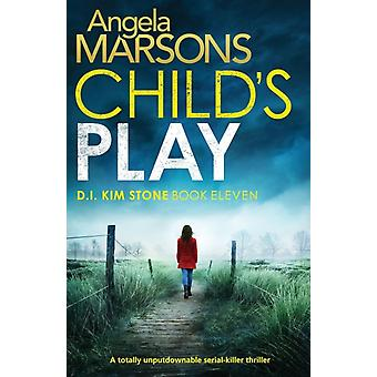 Childs Play A totally unputdownable serial killer thriller by Marsons & Angela