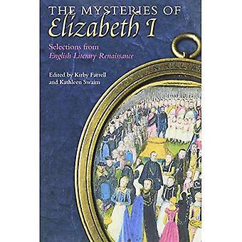 Elizabeth i valinnat Englanti kirjallisuuden renessanssin salaisuudet